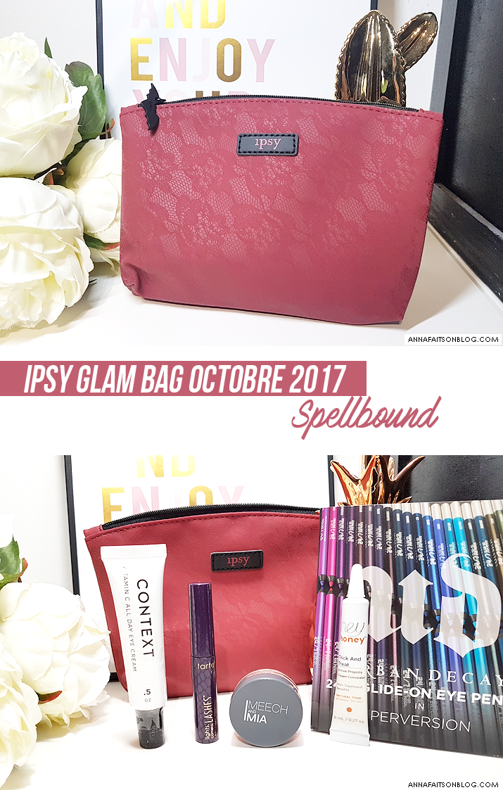 Ipsy Glam Bag Octobre 2017 Spellbound
