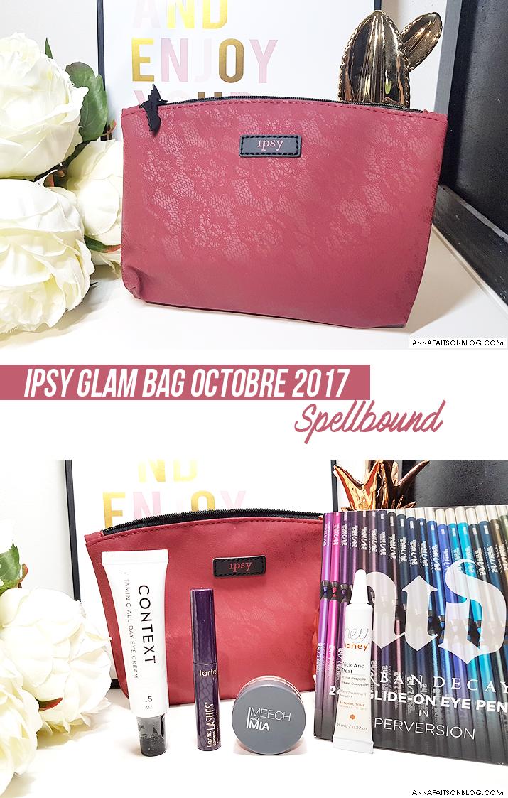 Ipsy Glam Bag Octobre 2017 Spellbound