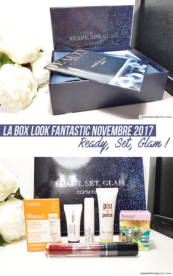 La box Look Fantastic Novembre 2017 : Ready, Set, Glam !