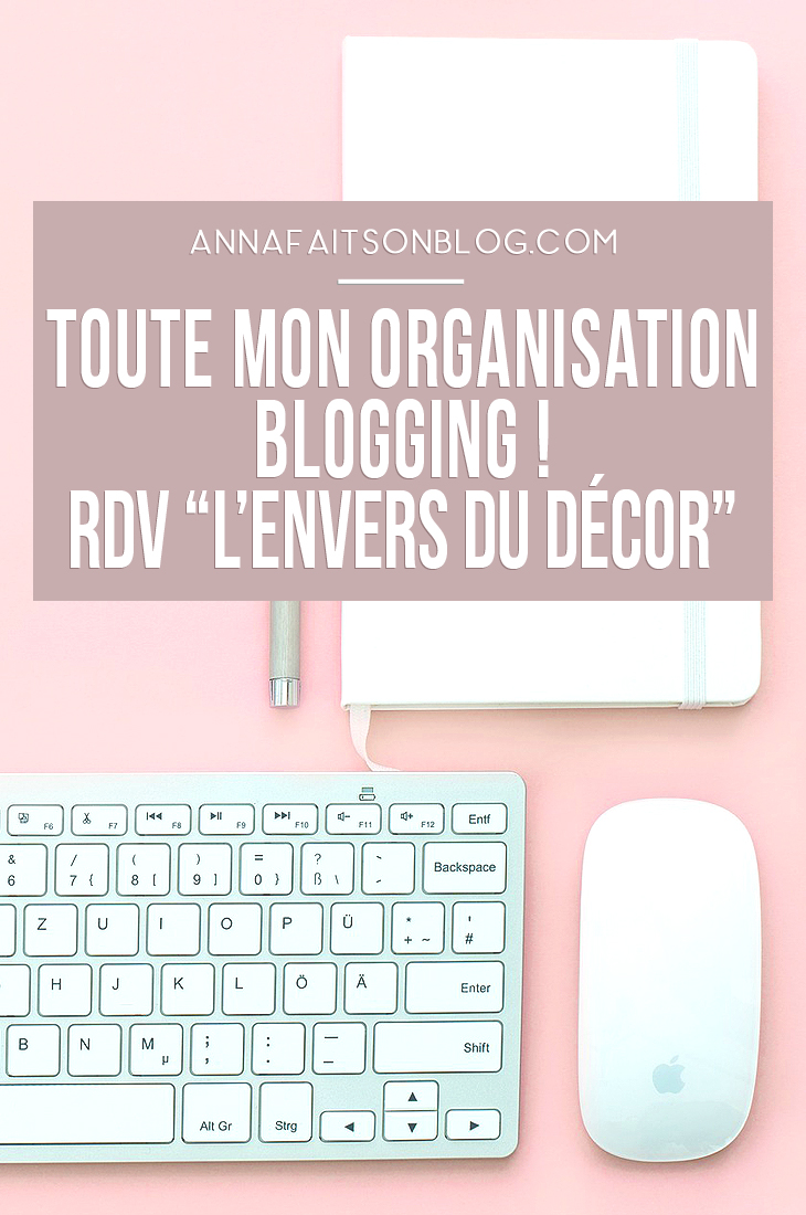 Toute mon organisation blogging #blog #blogging