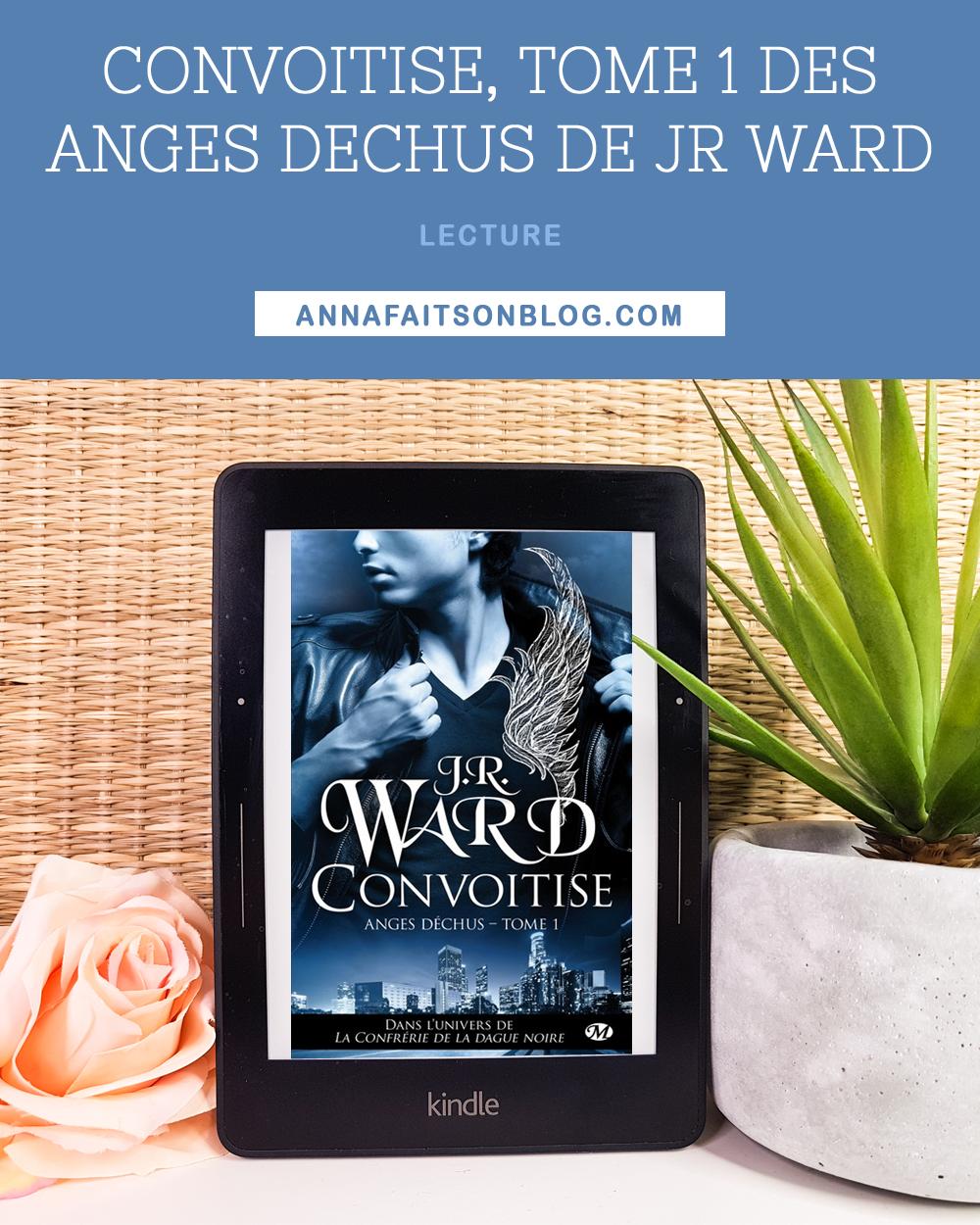 Convoitise, tome 1 des Anges Déchus de JR Ward
