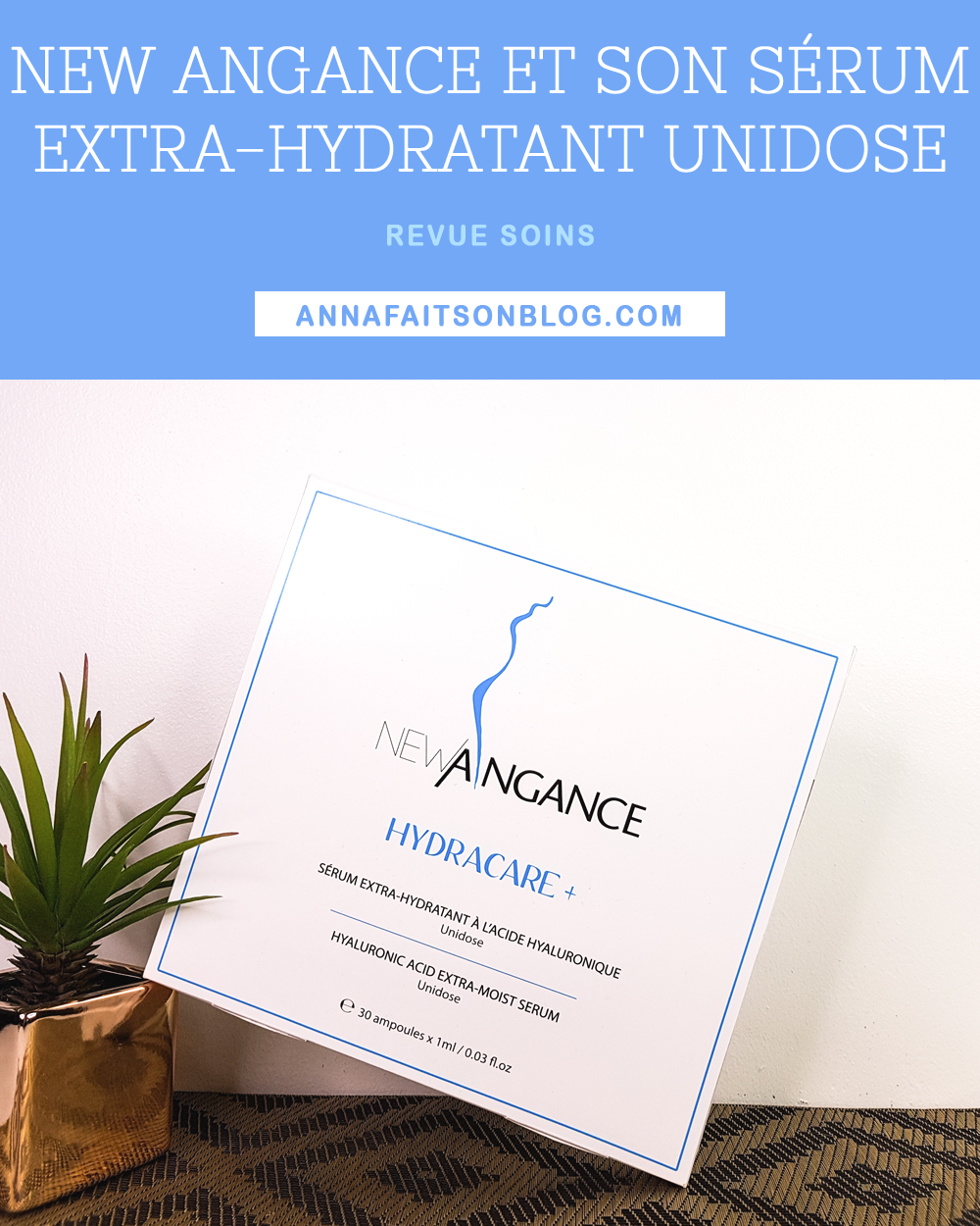 New Angance - Sérum Hydracare+