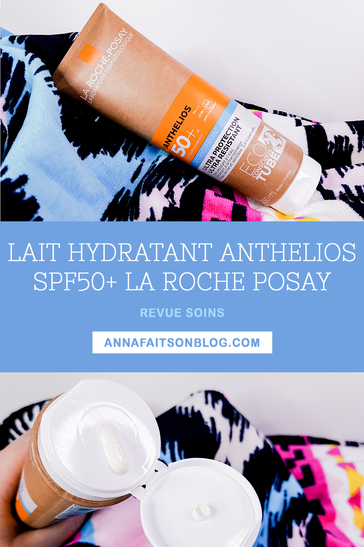 Lait hydratant Anthelios SPF 50+ La Roche Posay