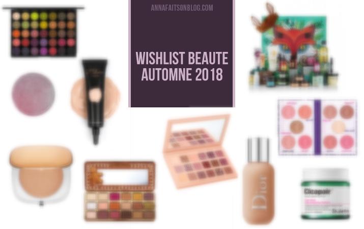 Wishlist beauté Automne 2018